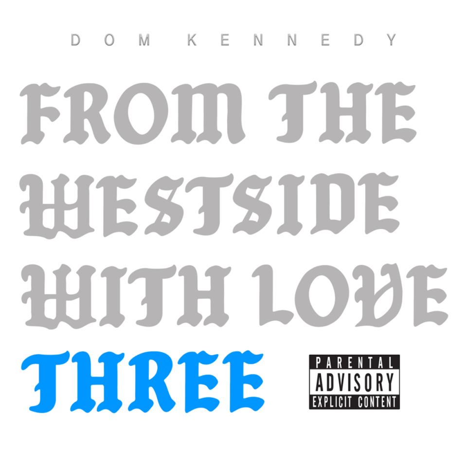 DOWNLOAD MP3: Dom Kennedy – Love You More (Outro) {Official Music} song