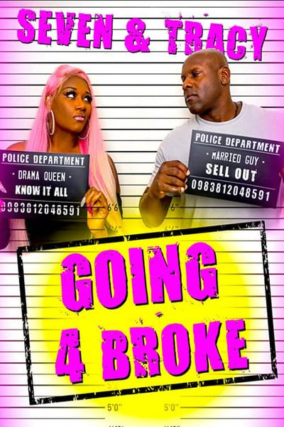 Going 4 Broke (2020) Full Movie Download