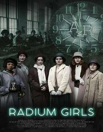 Radium Girls (2020) English Full Movie Download