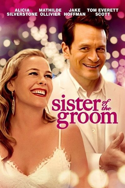 Sister of the Groom (2020) Full Movie Download