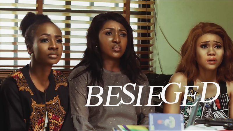 Besieged – Nollywood