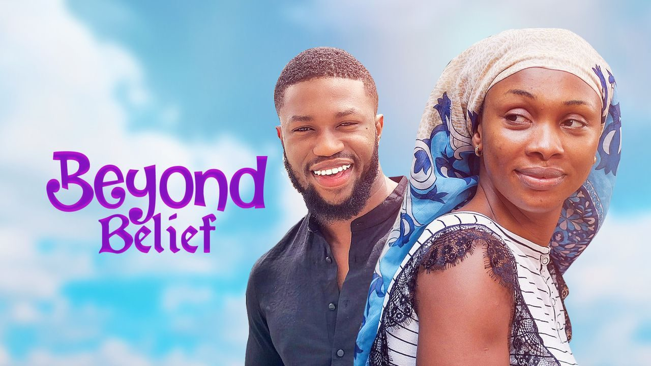 Beyond Belief – Nollywood