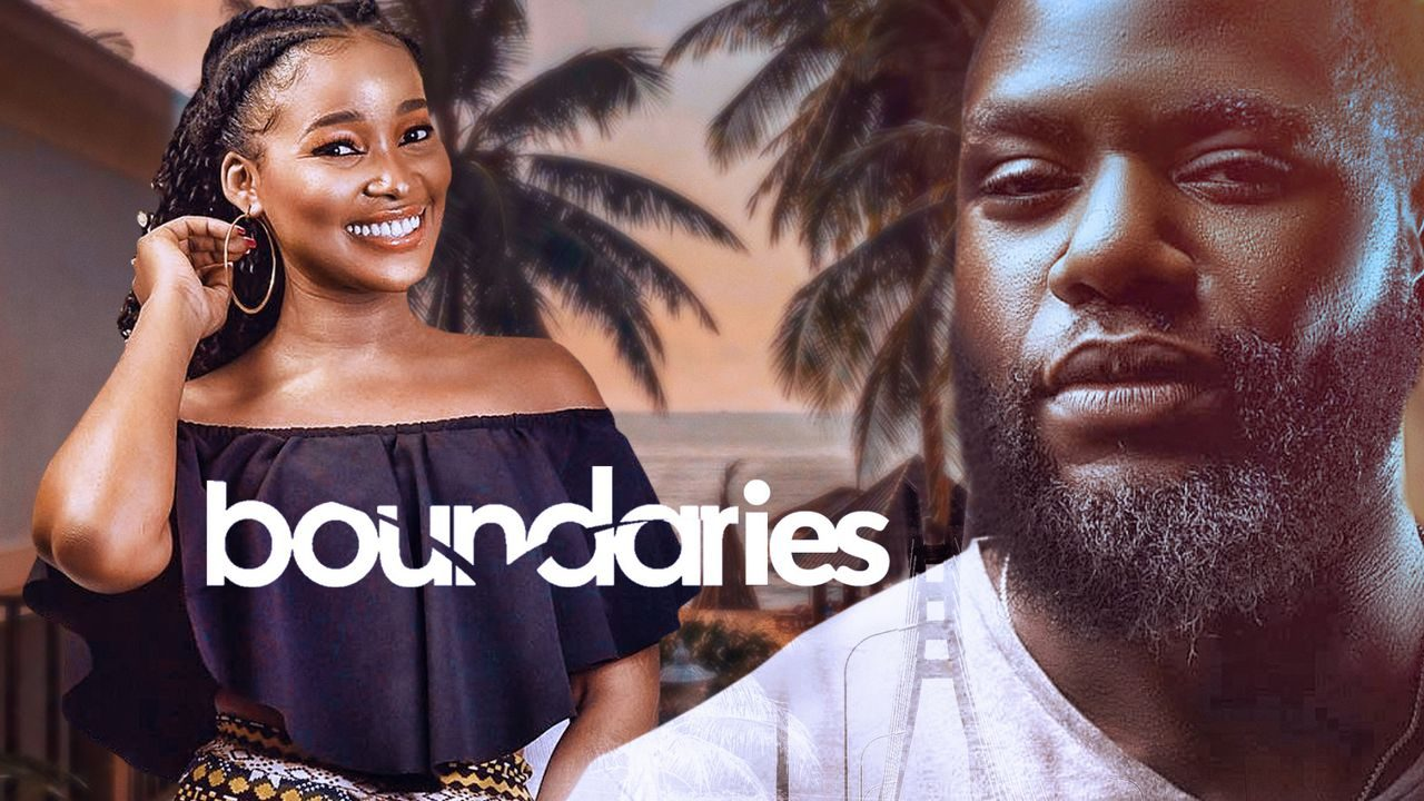 Boundaries – Nollywood