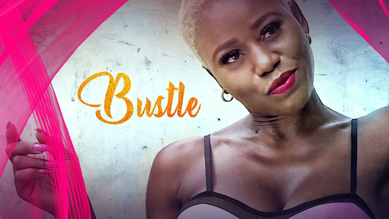 Bustle – Nollywood