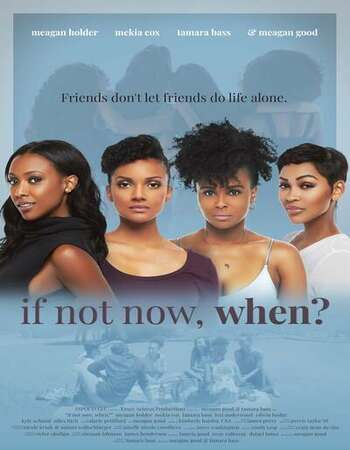 If Not Now, When? (2020) Full Movie Download