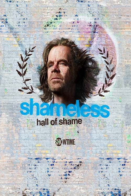 Shameless Hall of Shame Season 1 (Complete) Mp4 Download