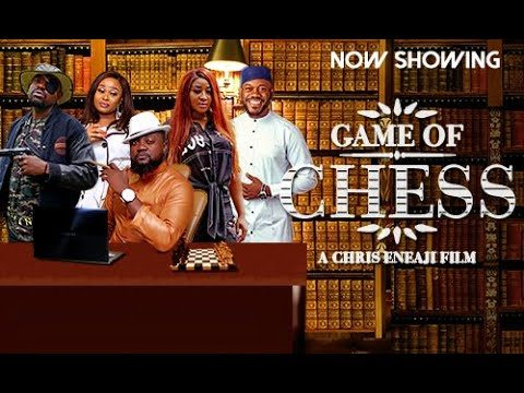 Game Of Chess – Nollywood