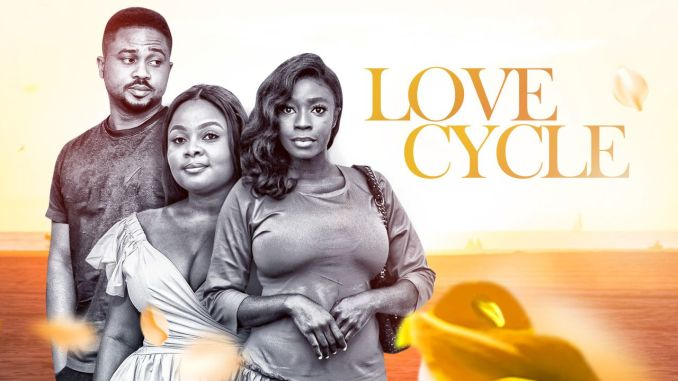 Love Cycle – Nollywood