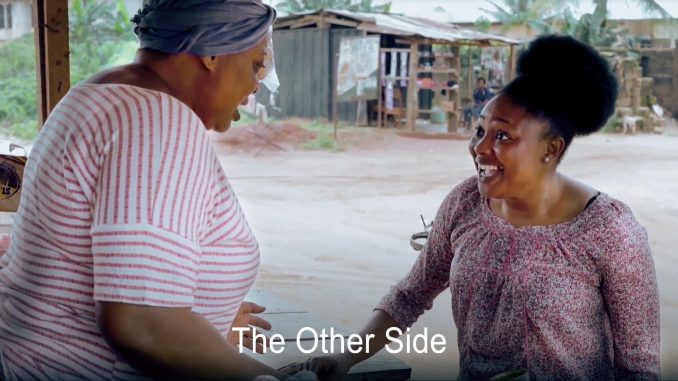 The Other Side – Nollywood