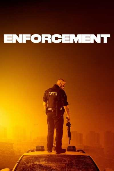 Enforcement (2021) – Hollywood Movie