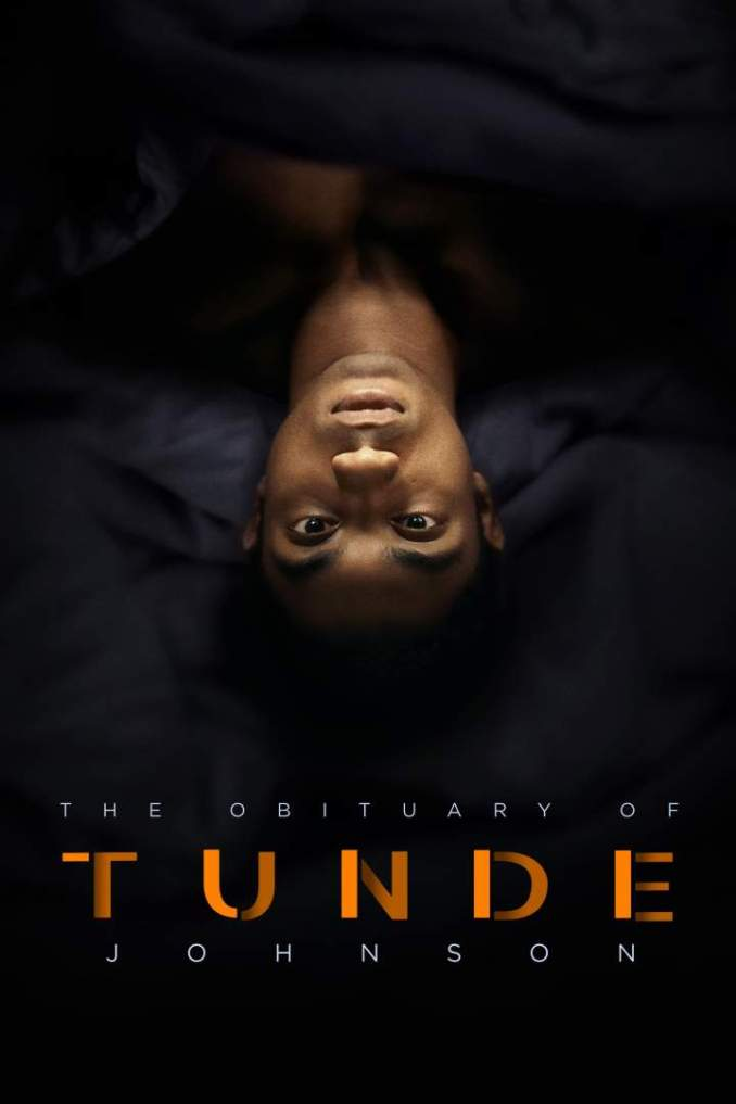 The Obituary of Tunde Johnson (2019) – Hollywood