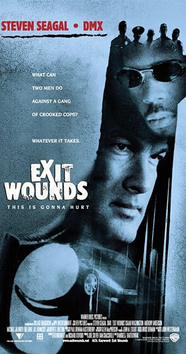 Exit Wounds (2001) – Hollywood