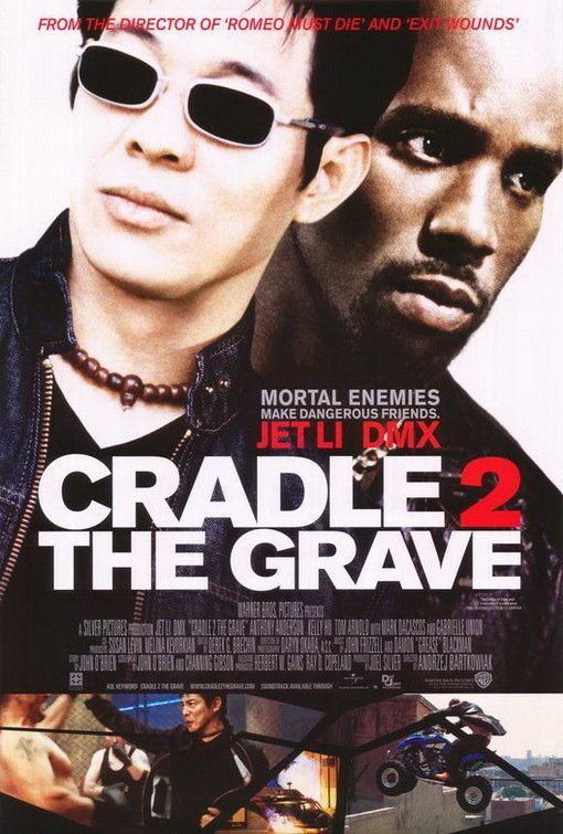 Cradle 2 the Grave (2003) – Hollywood