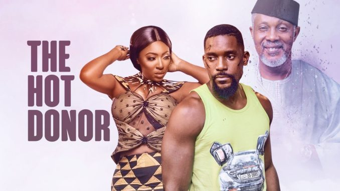 The Hot Donor – Nollywood