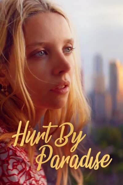 Hurt by Paradise (2019) – Hollywood