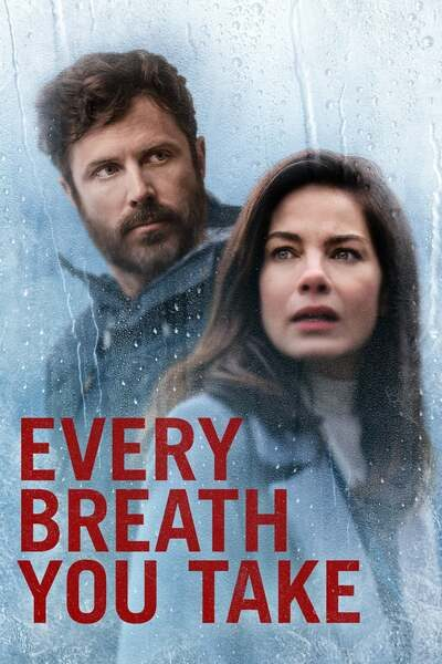 Every Breath You Take (2021) – Hollywood