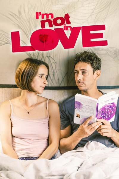 I'm Not in Love (2021) – Hollywood