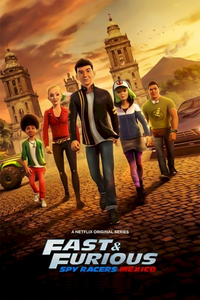 Fast & Furious Spy Racers Season 1 Episode 1 – 8 (Complete)
