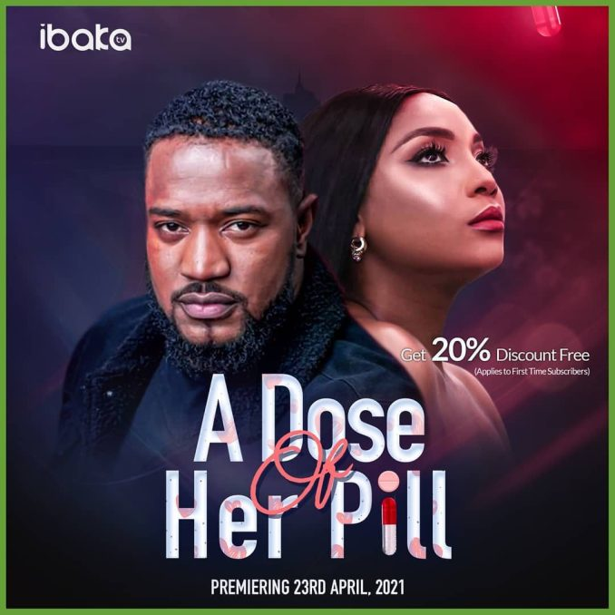 A Dose Of Her Pill – Nollywood
