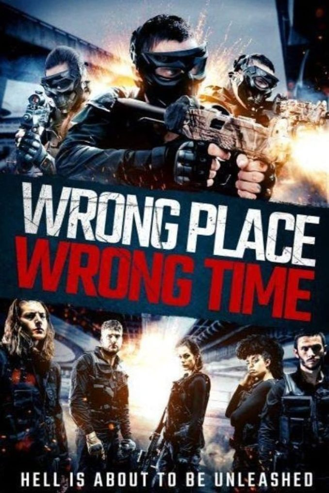 Wrong Place, Wrong Time (2021) – Hollywood