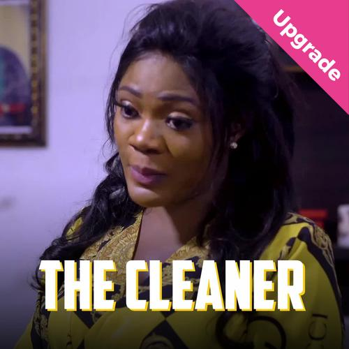 The Cleaner – Nollywood