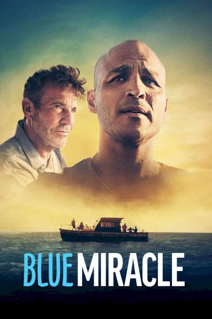 Blue Miracle (2021) – Hollywood