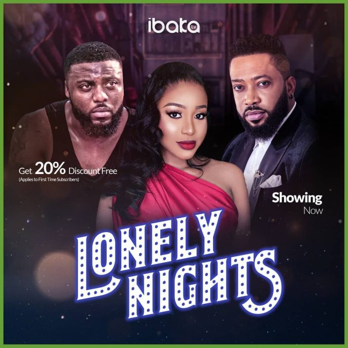 Lonely Nights – Nollywood