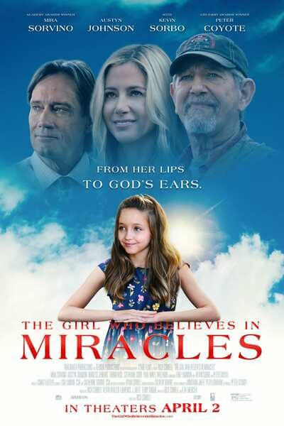 The Girl Who Believes in Miracles (2021) – Hollywood